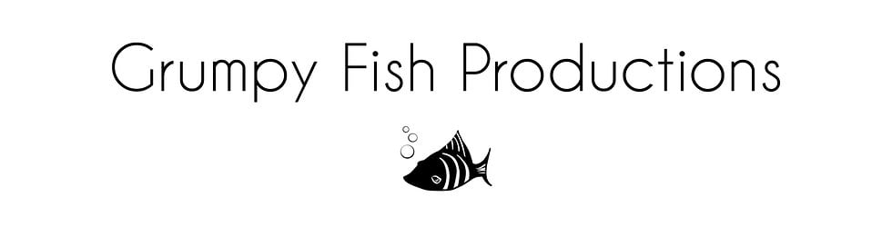 Grumpy Fish Productions