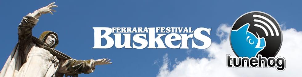Ferrara Buskers Festival - tunehog sessions