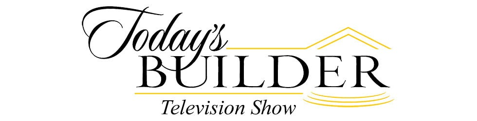 Today's Builder Television Show
