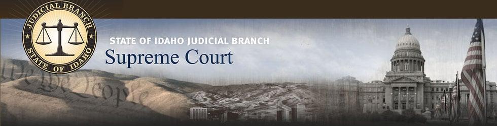 Idaho Supreme Court - Idaho State Judiciary