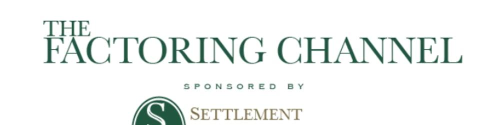 The Factoring Channel   Settlement Capital Matt Bracy