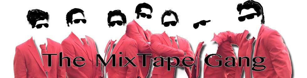 The MixTape Gang