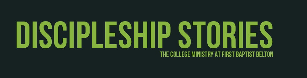 College Ministry Discipleship Stories