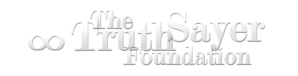 The TruthSayer Foundation
