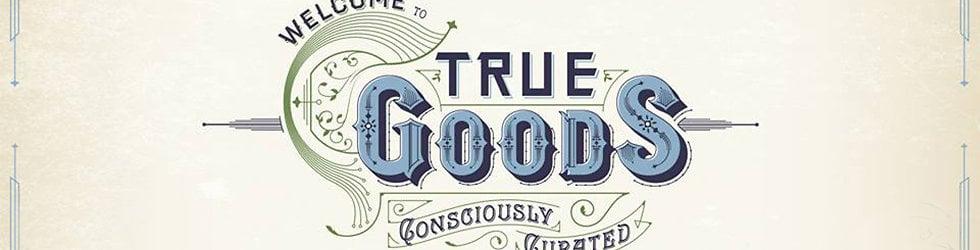 True Goods
