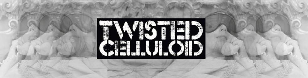Twisted Celluloid - 58th Cork Film Festival