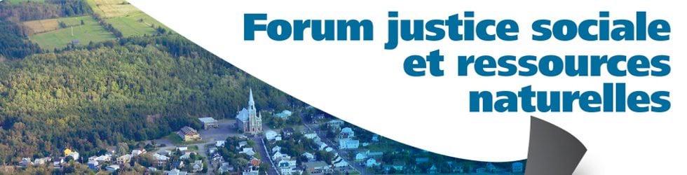 Forum justice sociale et ressources naturelles