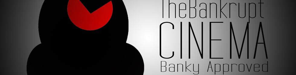 The Bankrupt Cinema