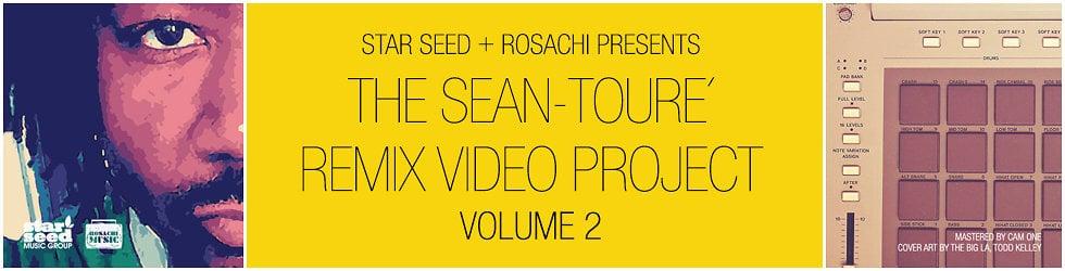 Sean-Touré Remix Video Project - Volume 2