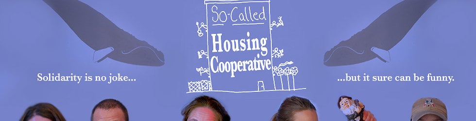 My So-Called Housing Cooperative