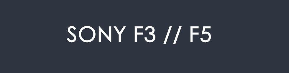 SONY F3 / F5
