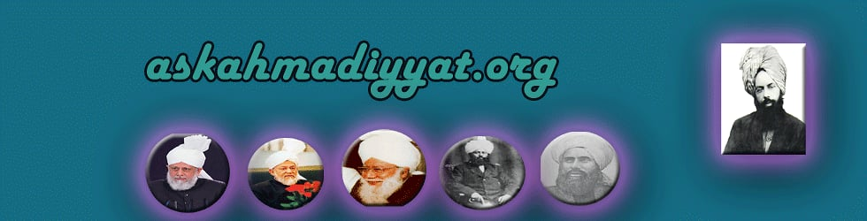 Ask Ahmadiyyat