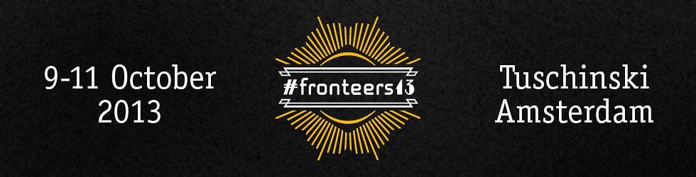 Fronteers 2013