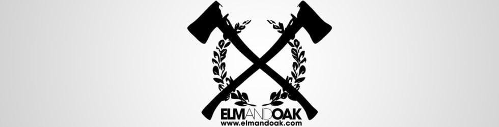 Elm And Oak
