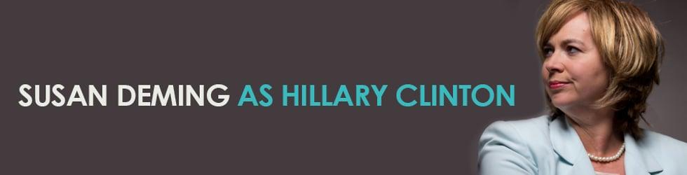 Hillary Clinton Impersonator: Susan Deming