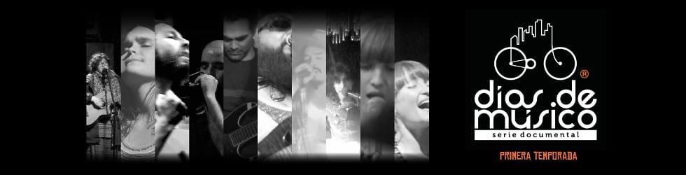 Días de Músico - Serie Documental - Primera Temporada