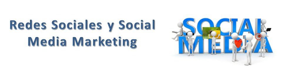 Redes Sociales y Social Media Marketing