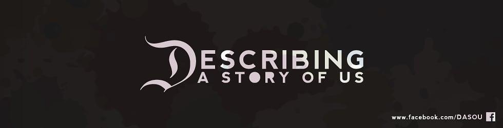 Describing A Story Of Us