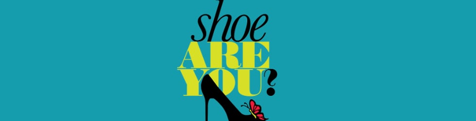 Shoe Are You?®