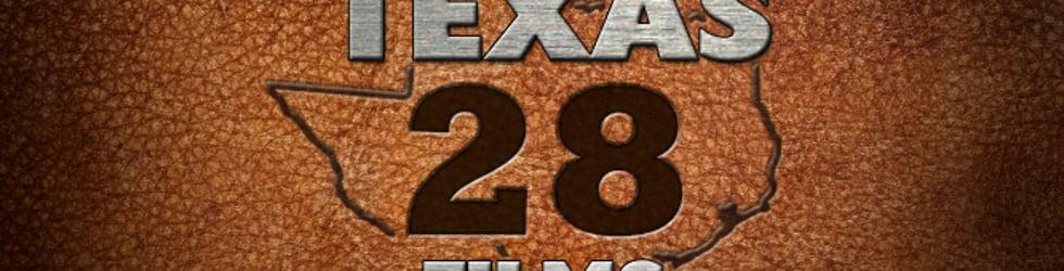Texas 28 Films