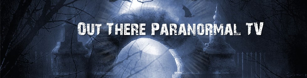 Out There Paranormal TV