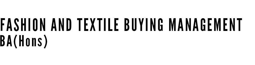 Fashion and Textile Buying Management
