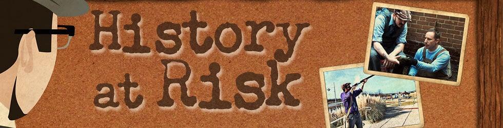 History at Risk