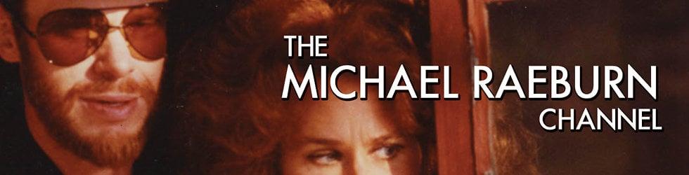 The Michael Raeburn Film Channel