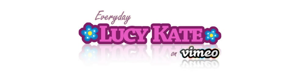 Everyday Lucy Kate