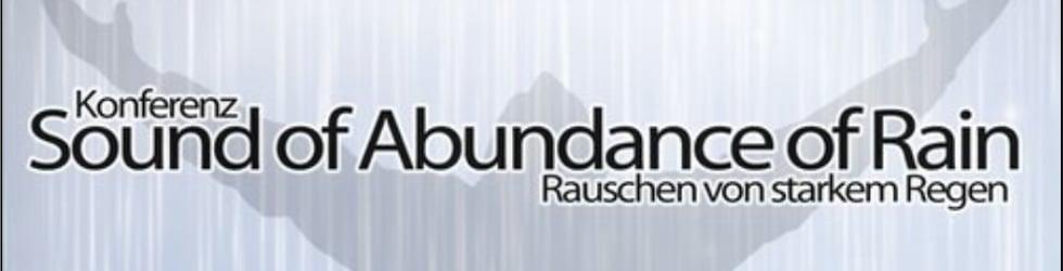 Konferenz - Sound of Abundance of Rain