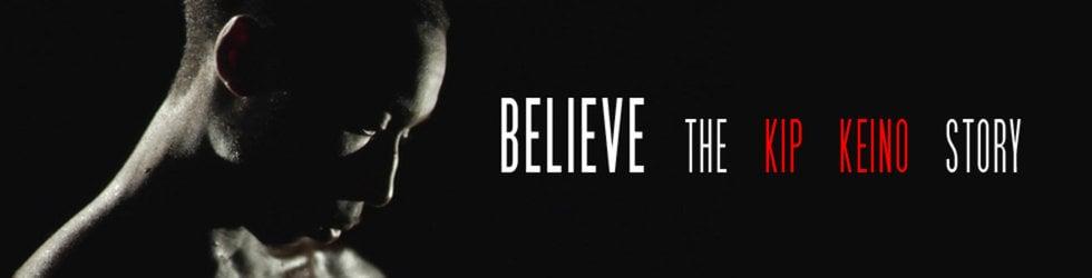 BELIEVE  the Kip Keino Story