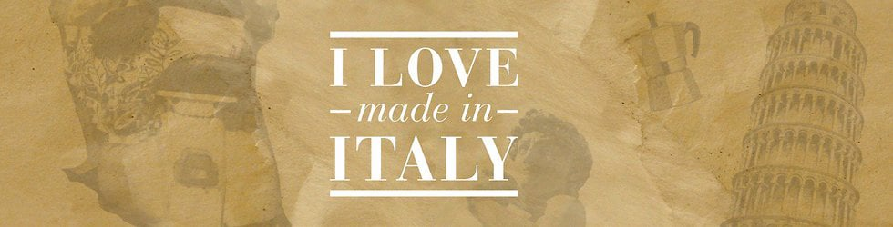 I love made in Italy