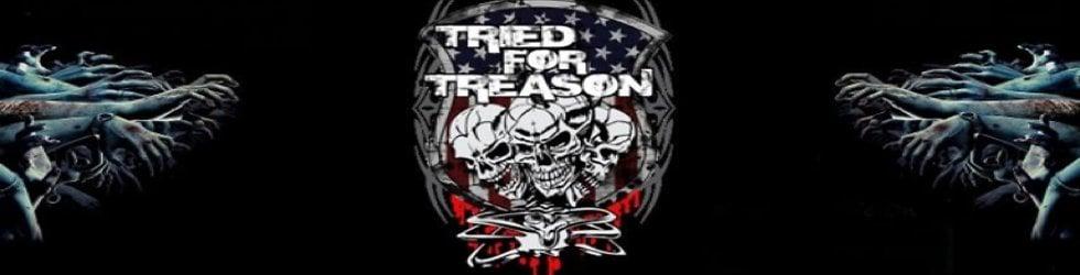 Tried For Treason Videos