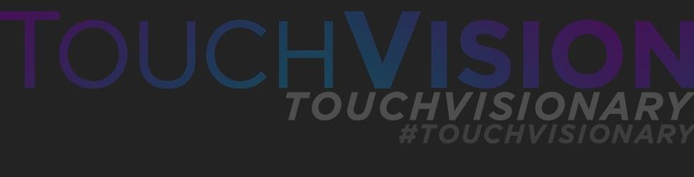 TouchVisionary