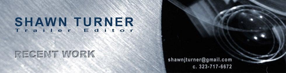 Shawn Turner Editors Reel: Recent Work