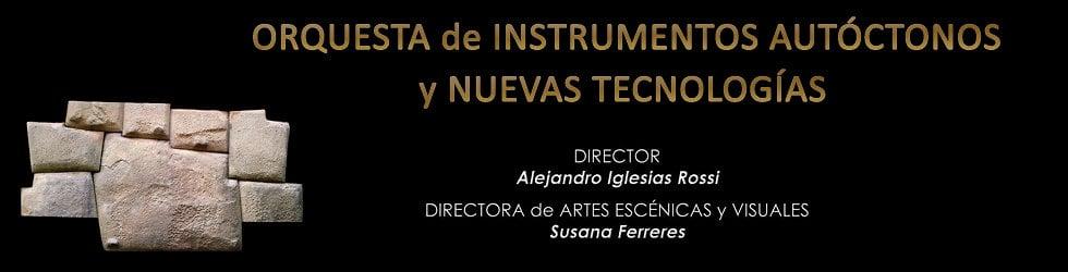 Orquesta de Instrumentos Autóctonos y Nuevas Tecnologías