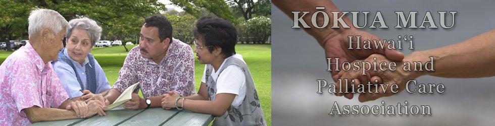 Kōkua Mau, Hawaii Hospice and Palliative Care Organization