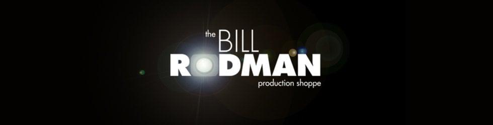 The Bill Rodman Production Shoppe