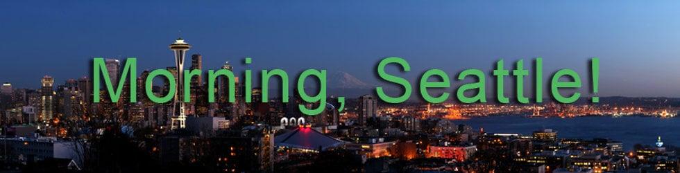 Morning, Seattle! Seattle's Favorite Morning Show!