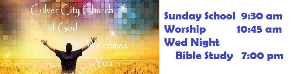Culver City Church of God Worship Sermons