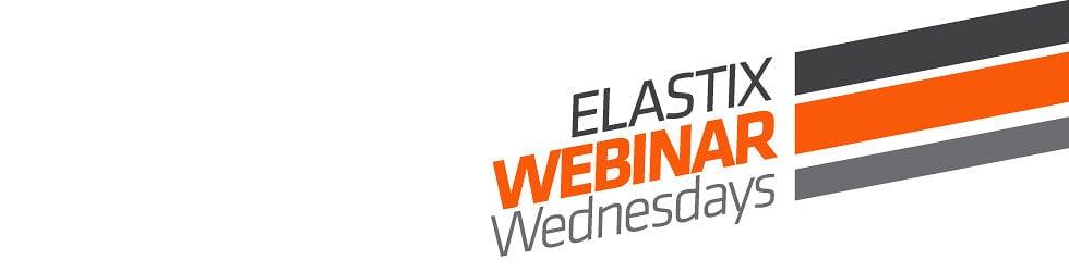 Elastix Webinar Wednesdays