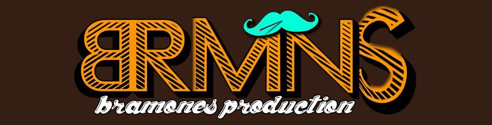 • Bramones Production •