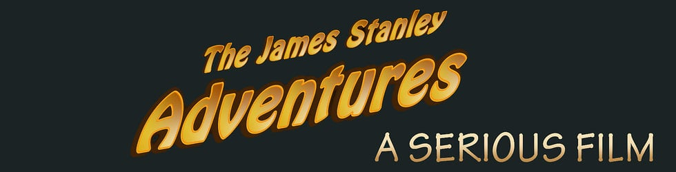 The James Stanley Adventures