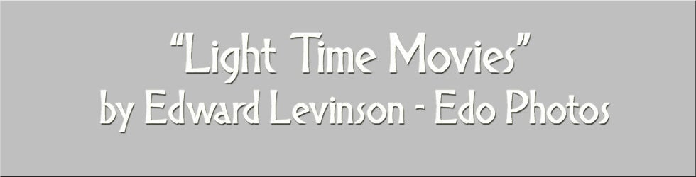 Edward Levinson - Light Time Movies
