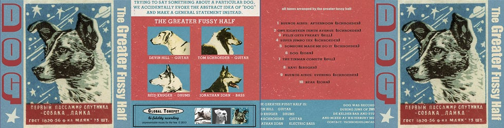 "The Greater Fussy Half - ""Dog"""