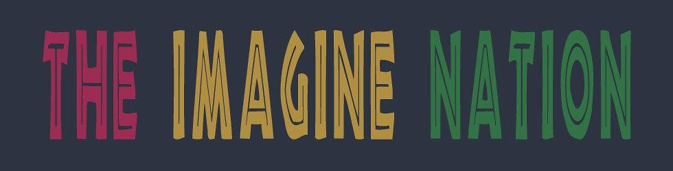The Imagine Nation