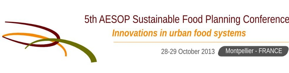 AESOP 5th Conference on Sustainable Food Planning - Innovations in Urban Food Systems