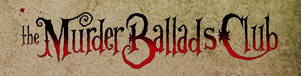 The Murder Ballads Club