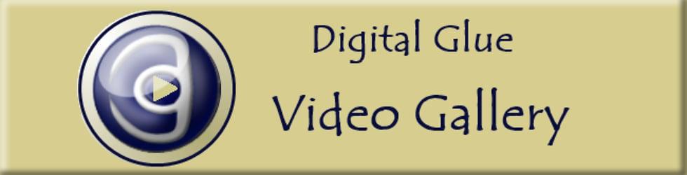 Digital Glue Video Channel