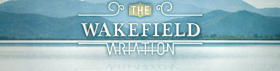 The Wakefield Variation - the series